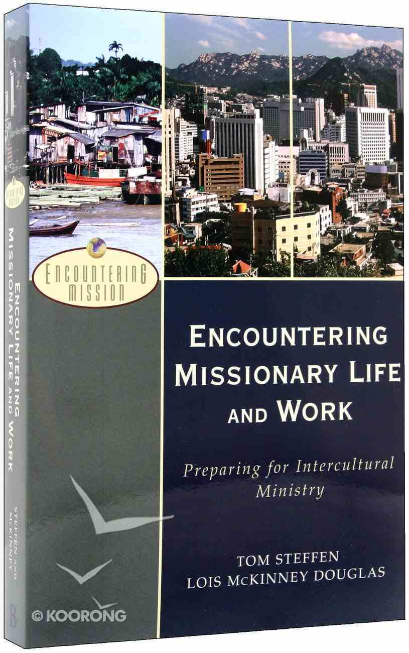 Encountering Missionary Life and Work Paperback