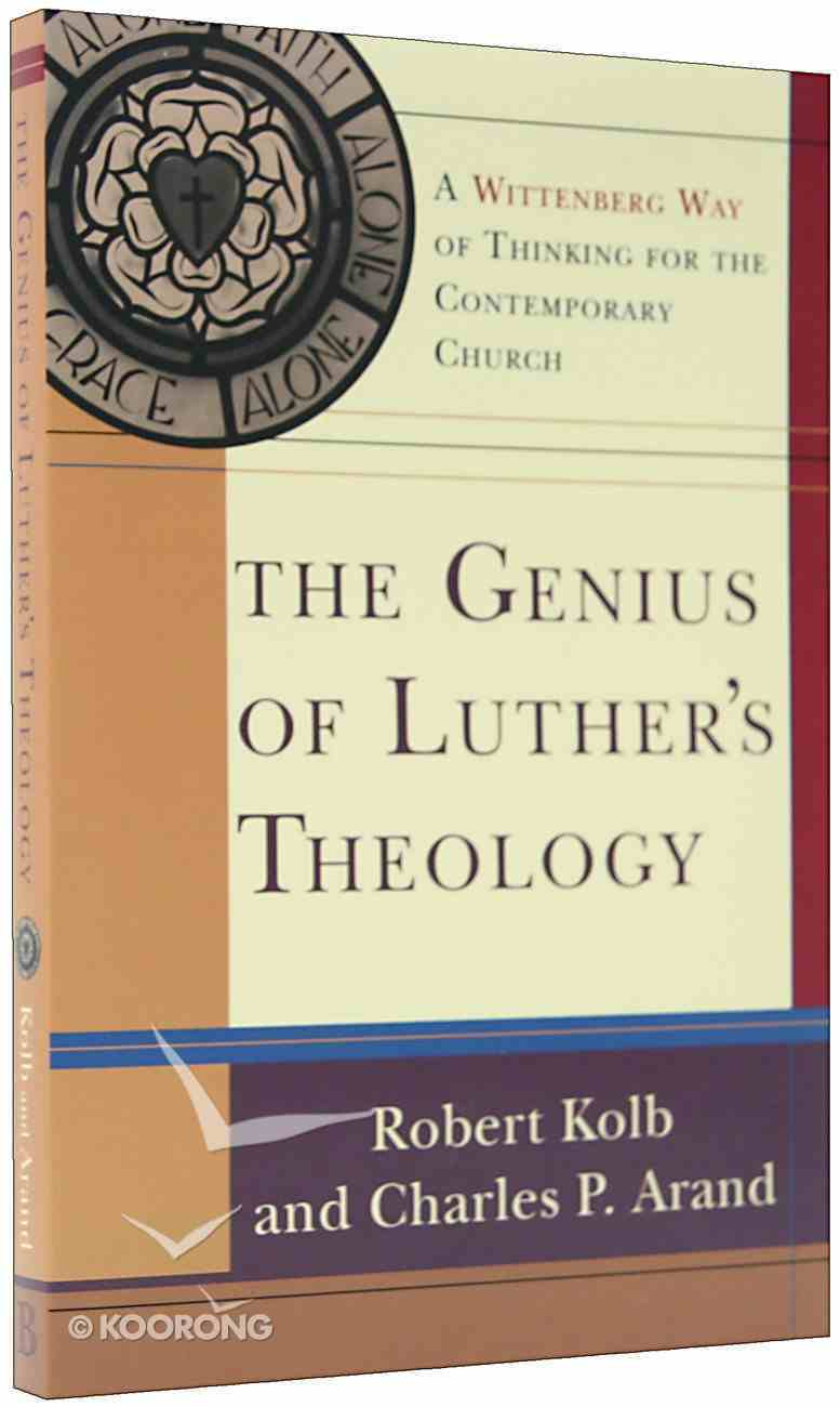 The Genius of Luther's Theology Paperback
