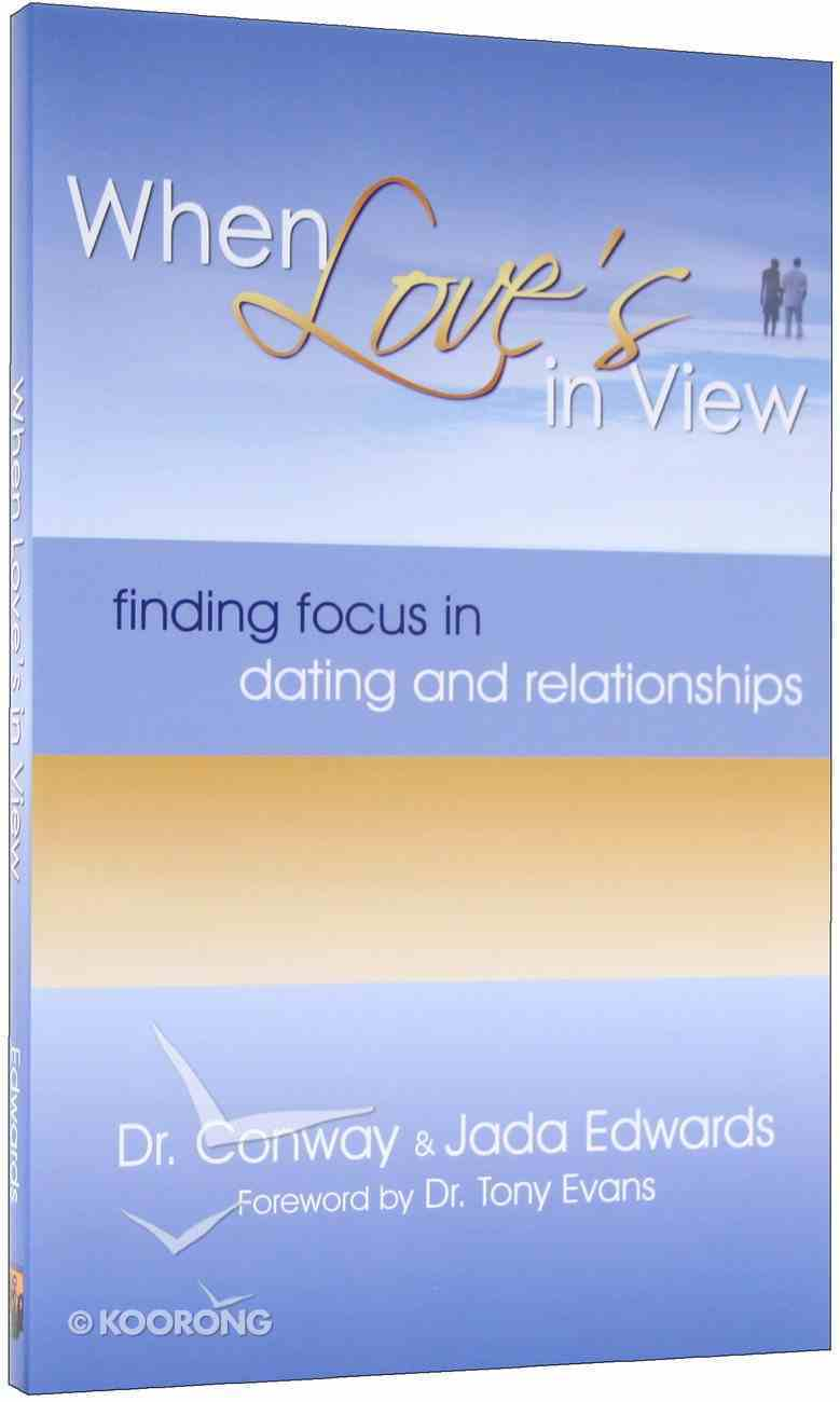 When Love's in View Paperback