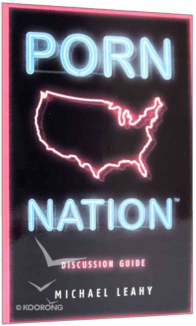 Porn Nation (Discussion Guide) Paperback