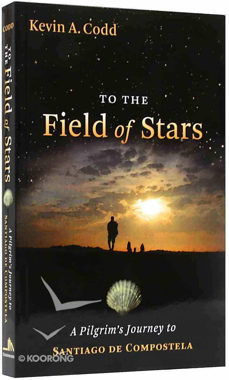 To the Field of Stars Paperback