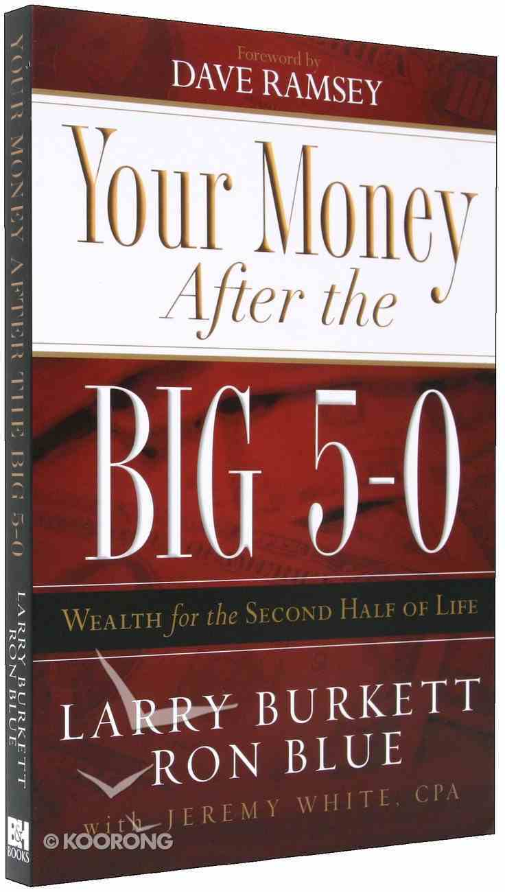 Your Money After the Big 5-0 Paperback