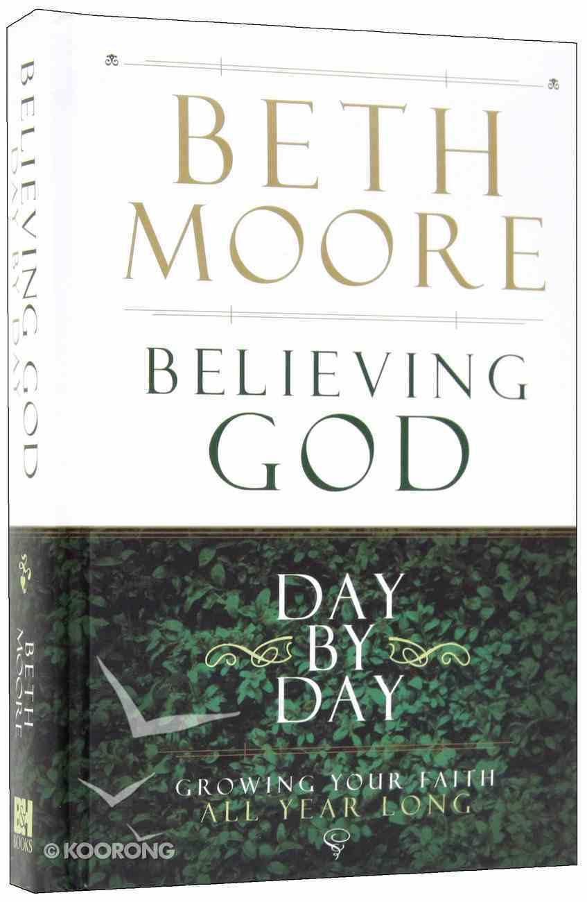 Believing God Day By Day Hardback