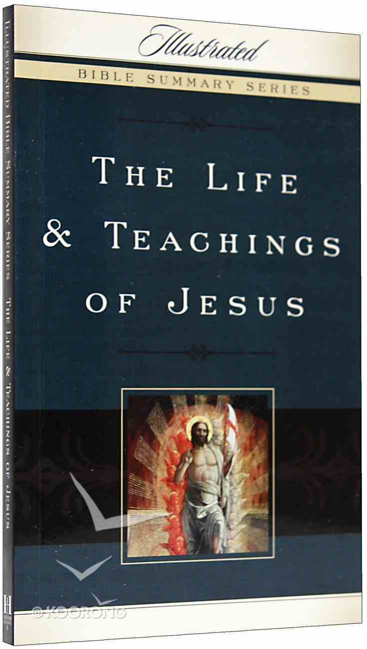 The Life and Teachings of Jesus Paperback