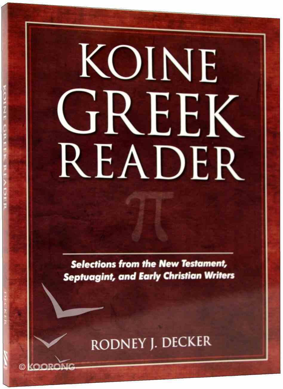 Koine Greek Reader Paperback
