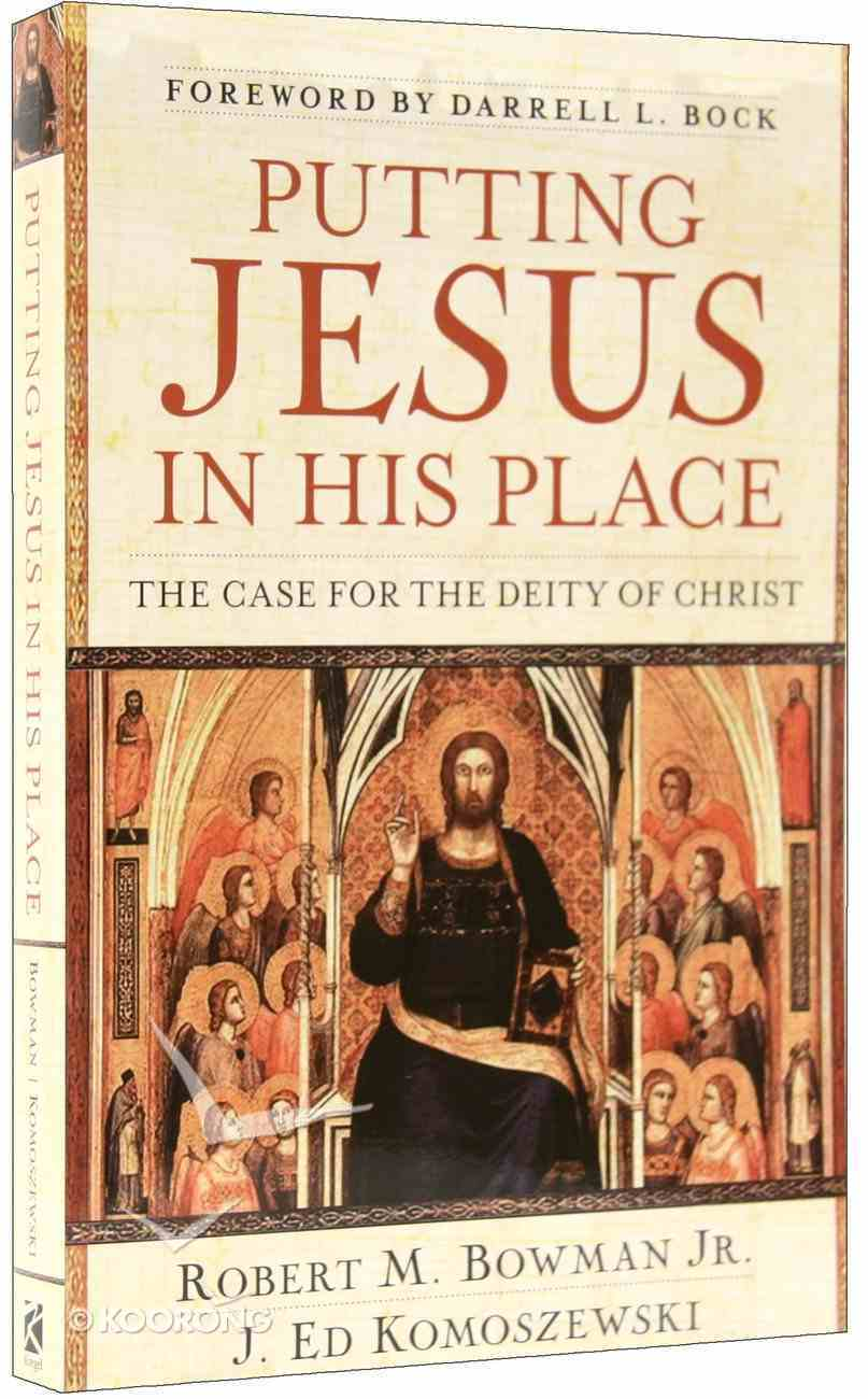 Putting Jesus in His Place Paperback