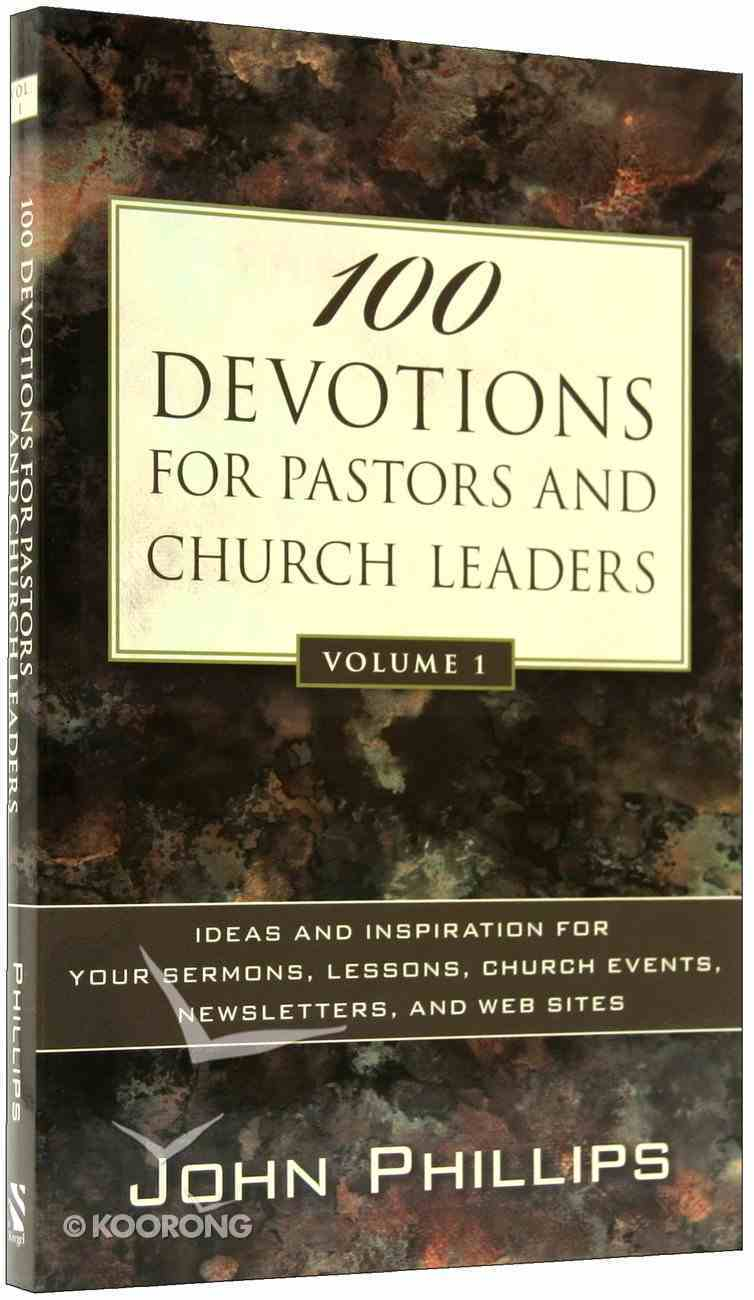 100 Devotions For Pastors and Church Leaders (Volume 1) Paperback