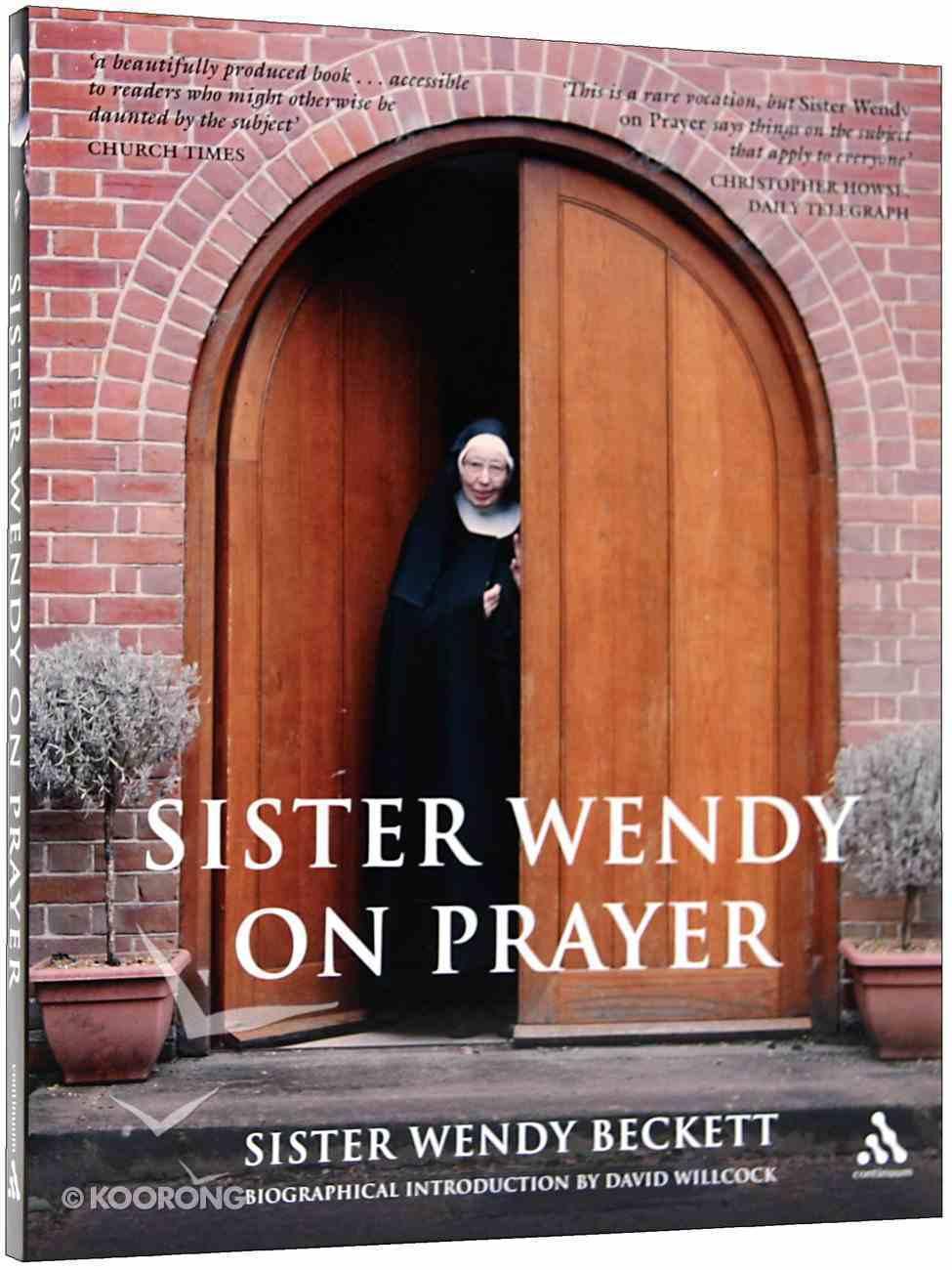 Sister Wendy on Prayer Paperback