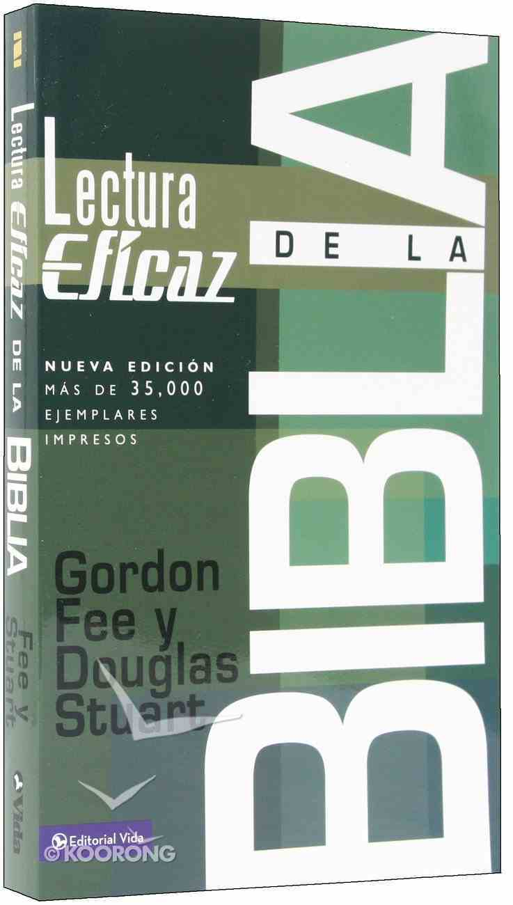 Lectura Eficaz De La Biblia How to Read the Bible For All Its Worth (Revised) (Revisada) Paperback