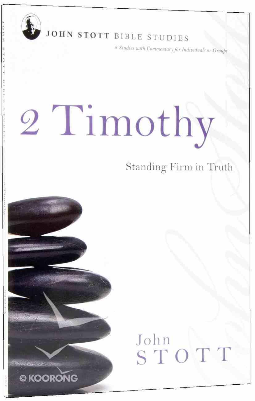 Jsbs 2 Timothy (John Stott Bible Studies Series) Paperback