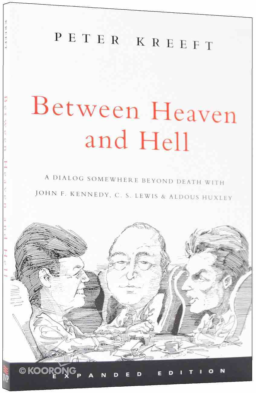 Between Heaven and Hell (Expanded Edition) Paperback