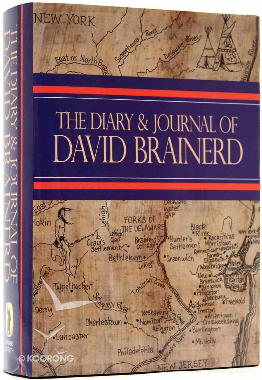 The Diary and Journal of David Brainerd Hardback