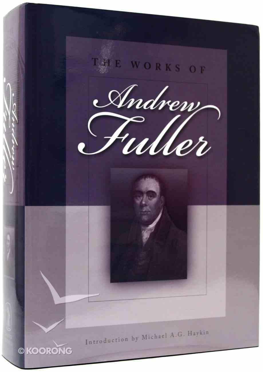The Works of Andrew Fuller Hardback