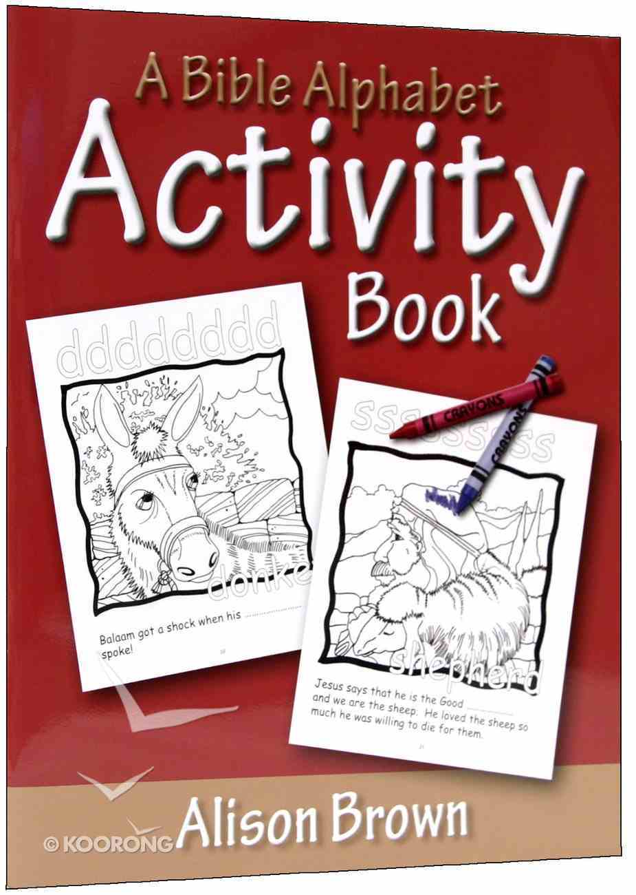 A Bible Alphabet Activity Book Paperback