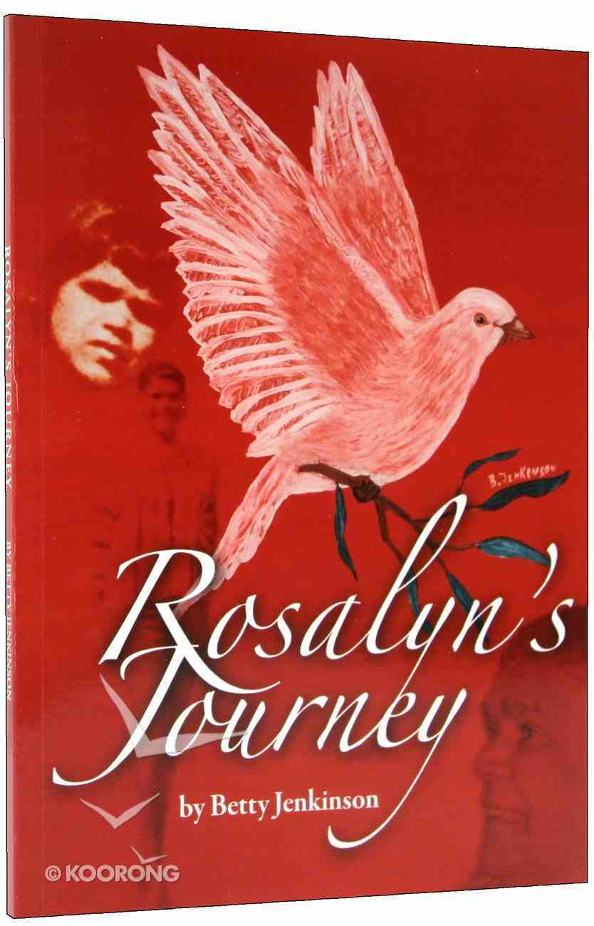 Rosalyn's Journey Paperback