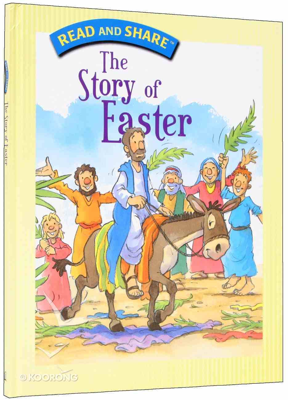 The Story of Easter (Read And Share Series) Hardback