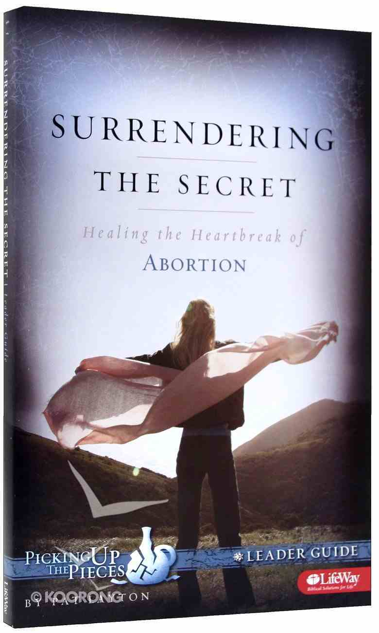Surrendering the Secret (Leader's Guide) (Picking Up The Pieces Series) Paperback