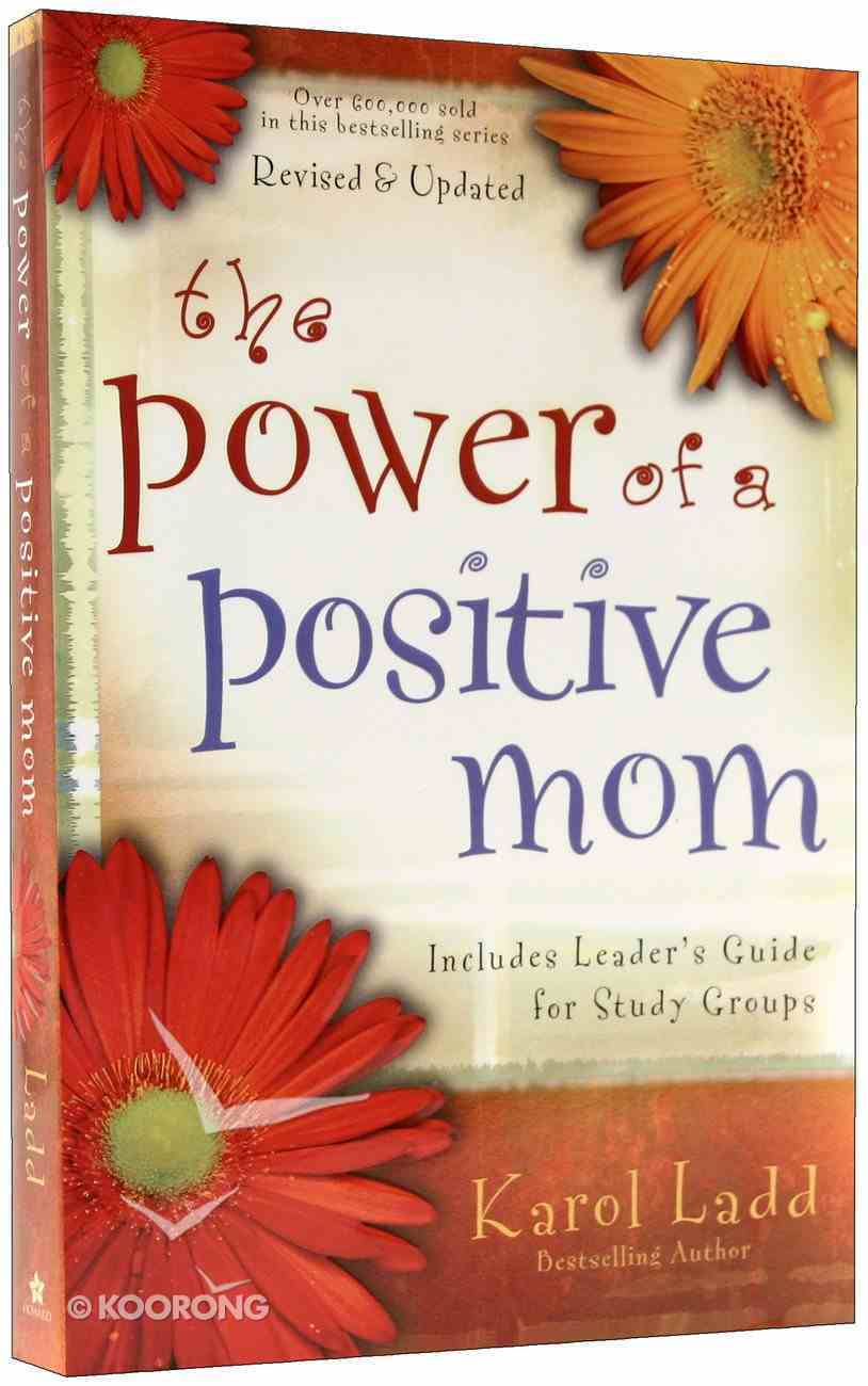 The Power of a Positive Mom Paperback