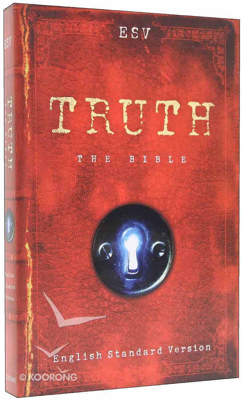 ESV Truth Bible Paperback
