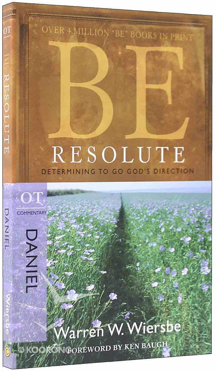 Be Resolute (Daniel) (Be Series) Paperback