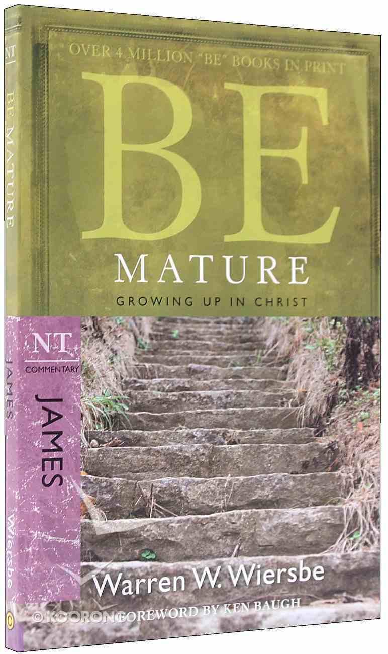 Be Mature (James) (Be Series) Paperback