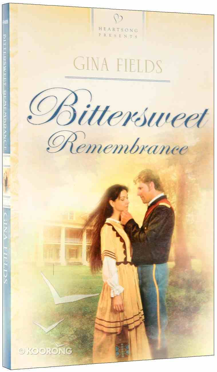 Bittersweet Remembrance (#699 in Heartsong Series) Paperback