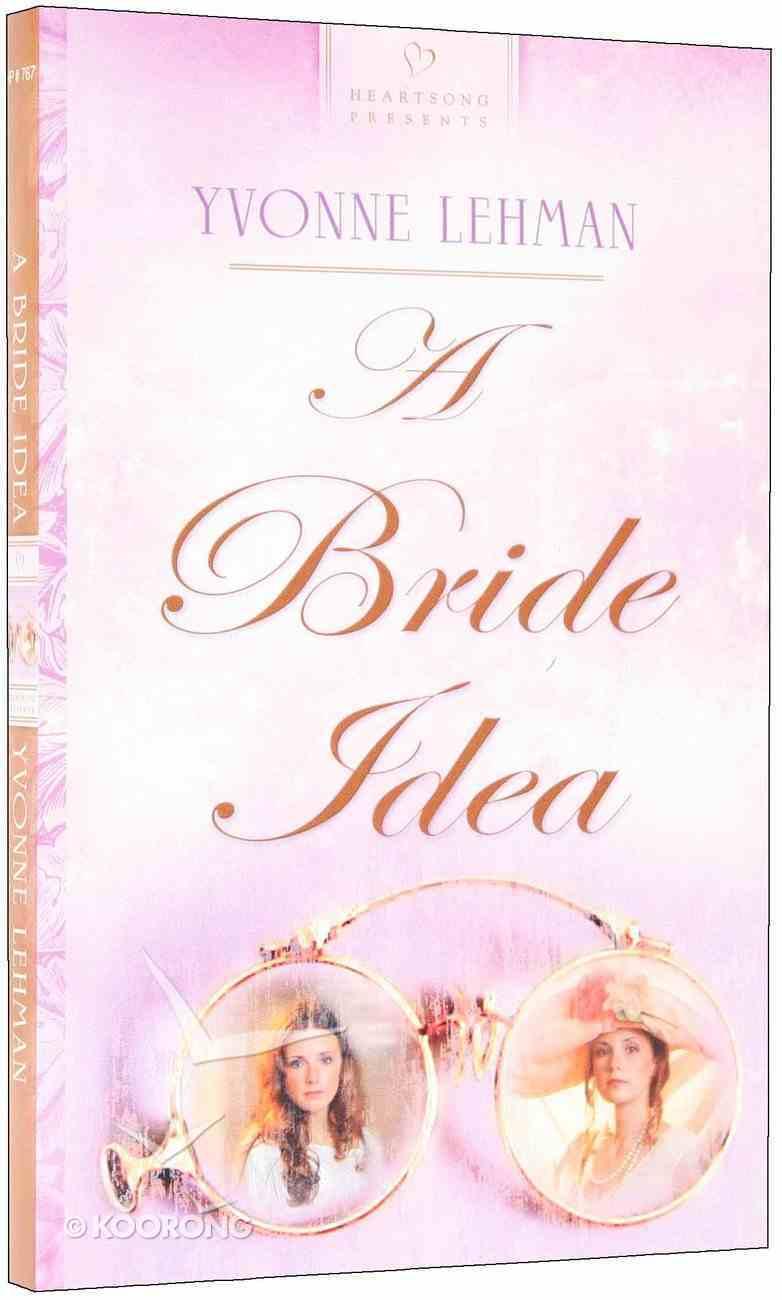 A Bride Idea (#767 in Heartsong Series) Paperback