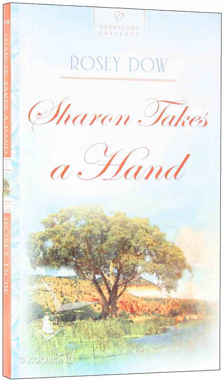 Sharon Takes a Hand (#768 in Heartsong Series) Paperback