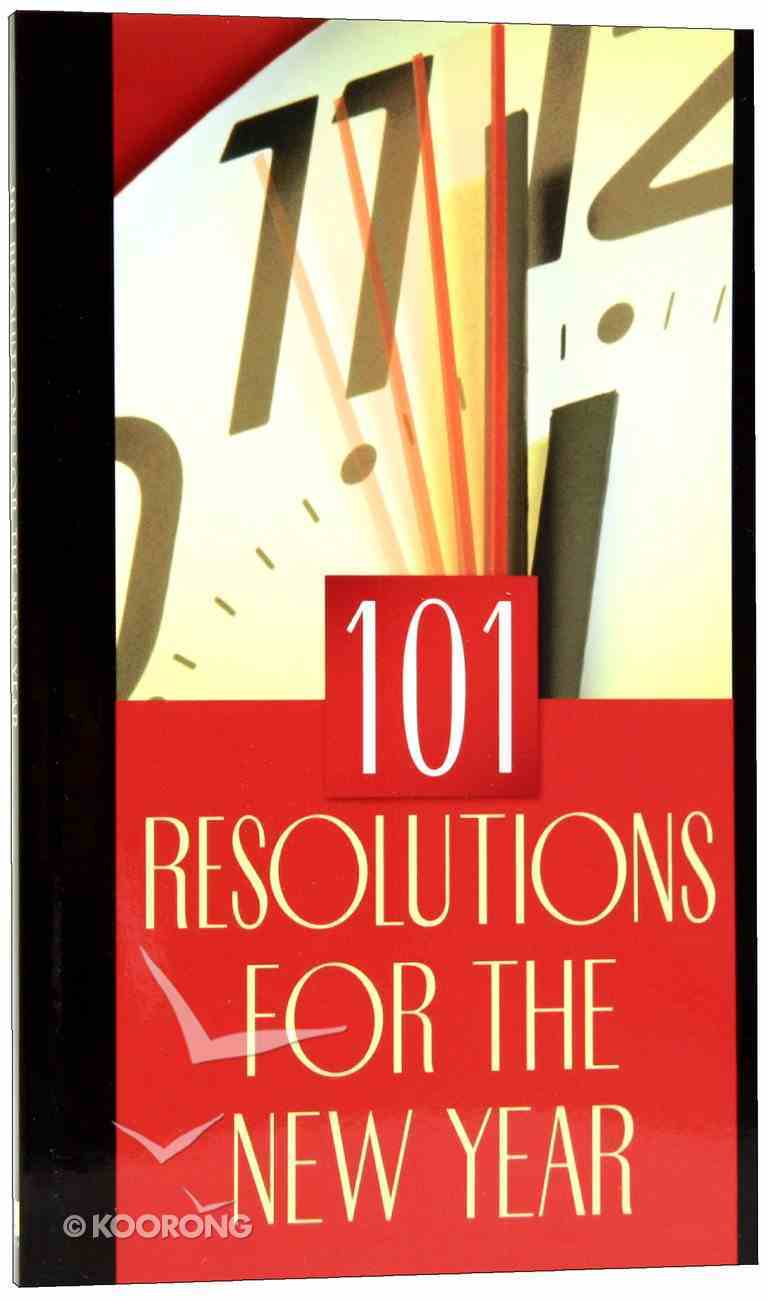 101 Resolutions For the New Year Paperback