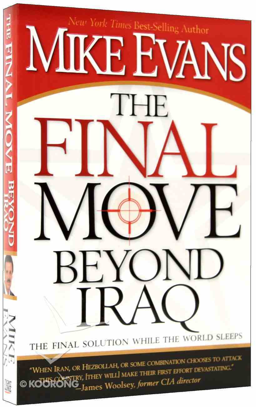 The Final Move Beyond Iraq Paperback