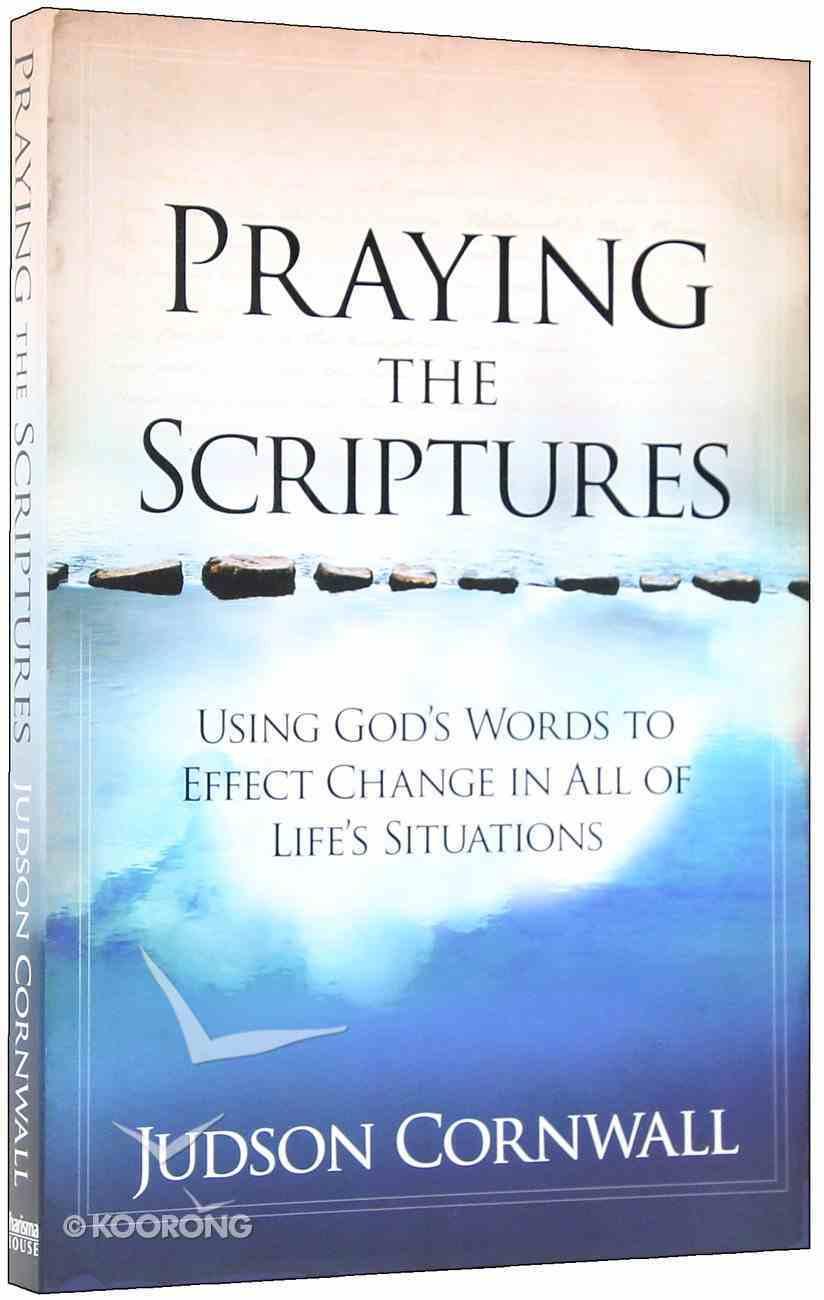 Praying the Scriptures Paperback