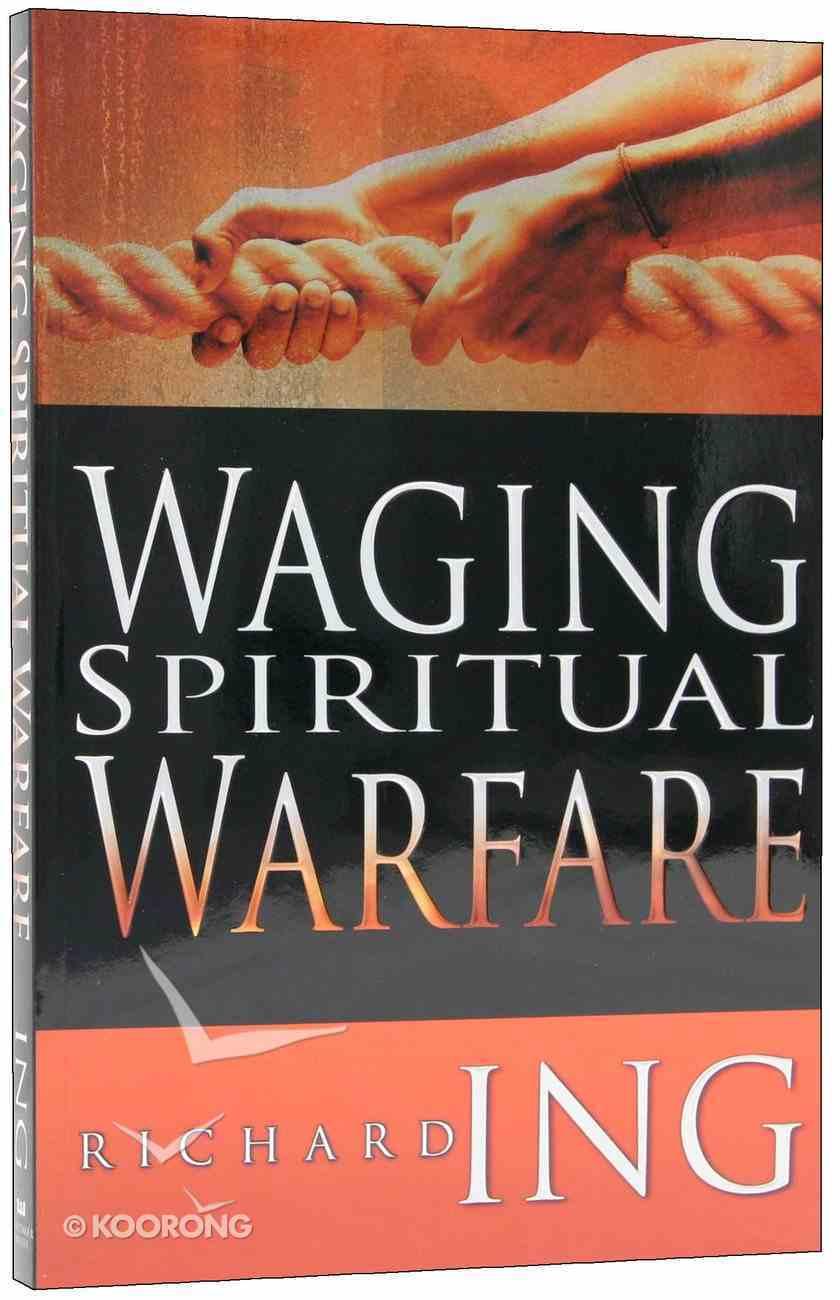 Waging Spiritual Warfare Paperback