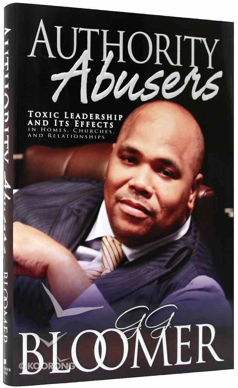 Authority Abusers (Rev And Expanded) Hardback