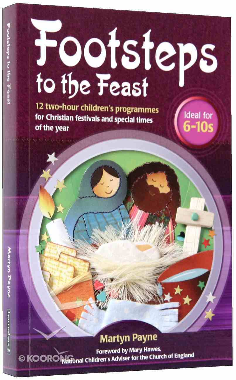 Footsteps to the Feast Paperback