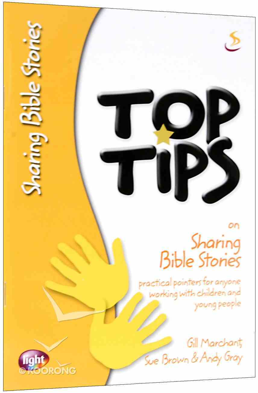 On Sharing Bible Stories (Top Tips Series) Booklet