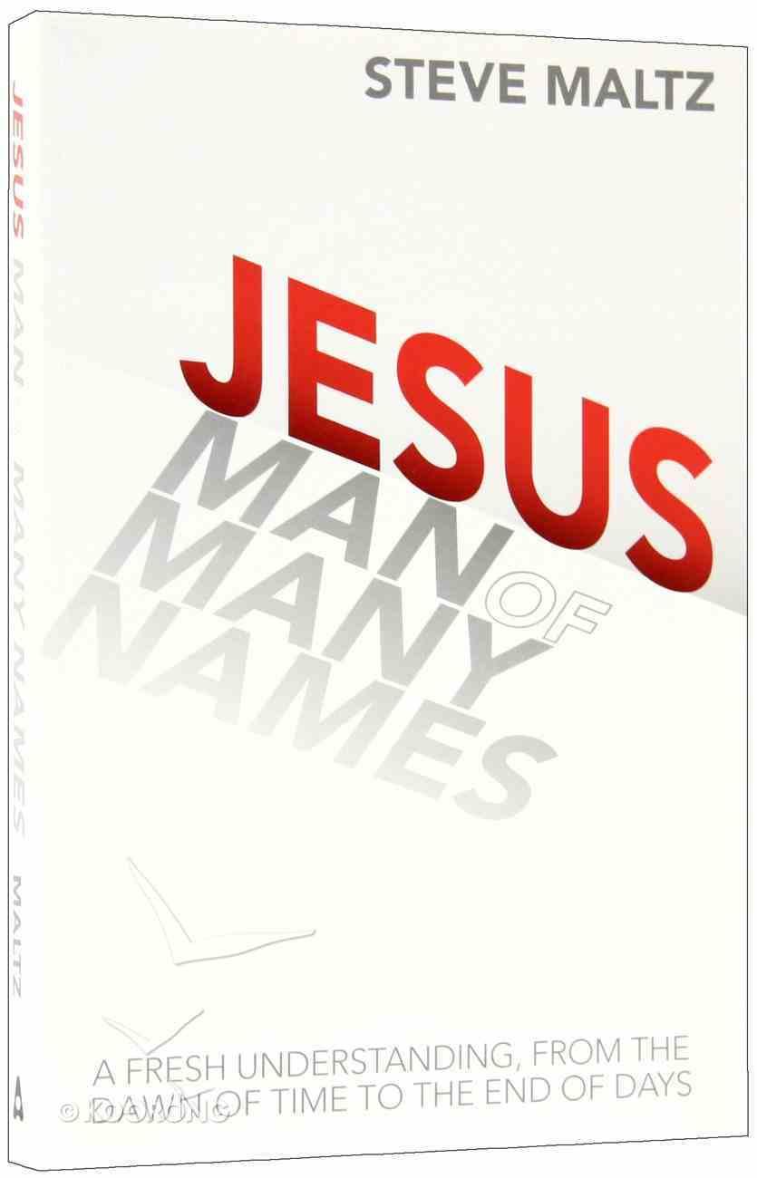 Jesus: Man of Many Names Paperback