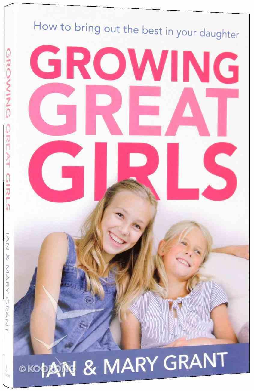 Growing Great Girls Paperback