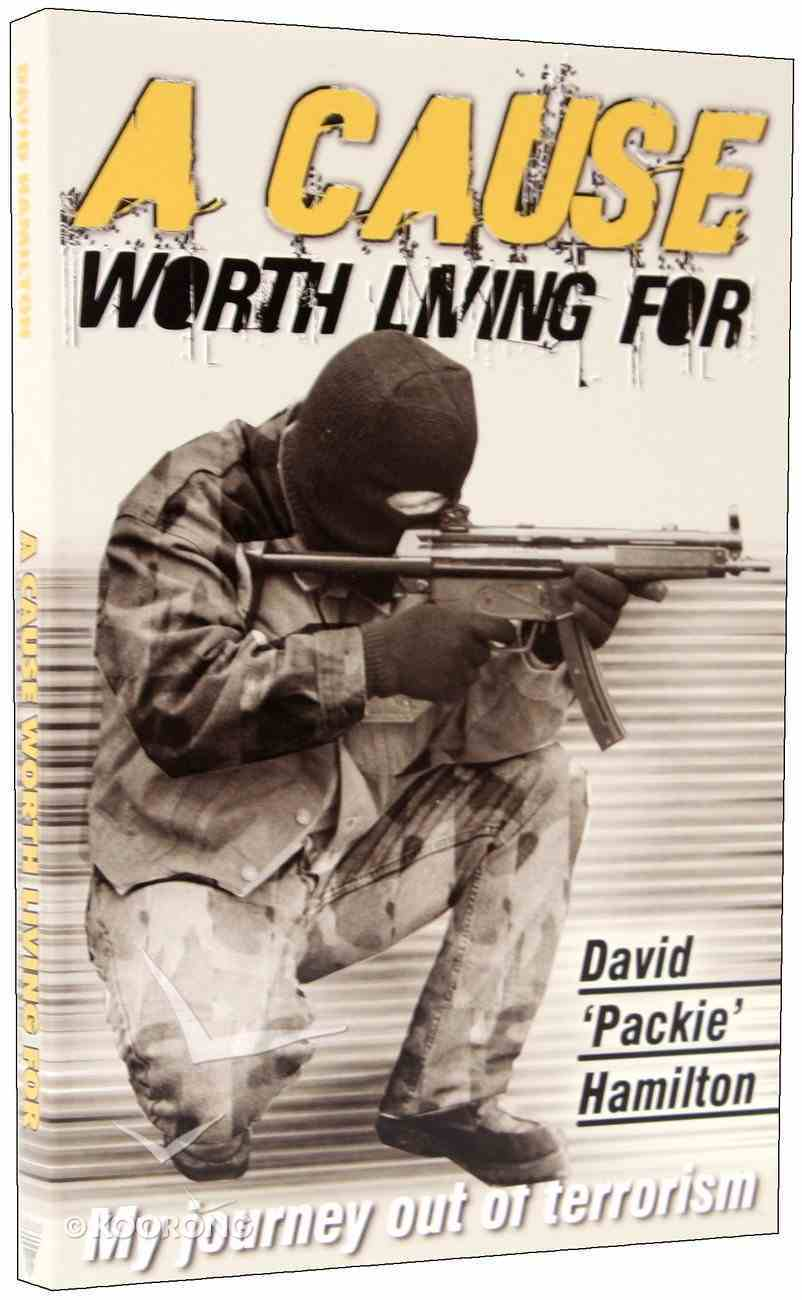 A Cause Worth Living For Paperback
