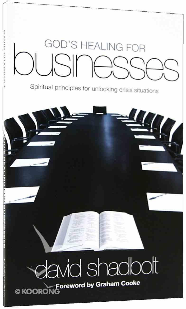 God's Healing For Businesses Paperback