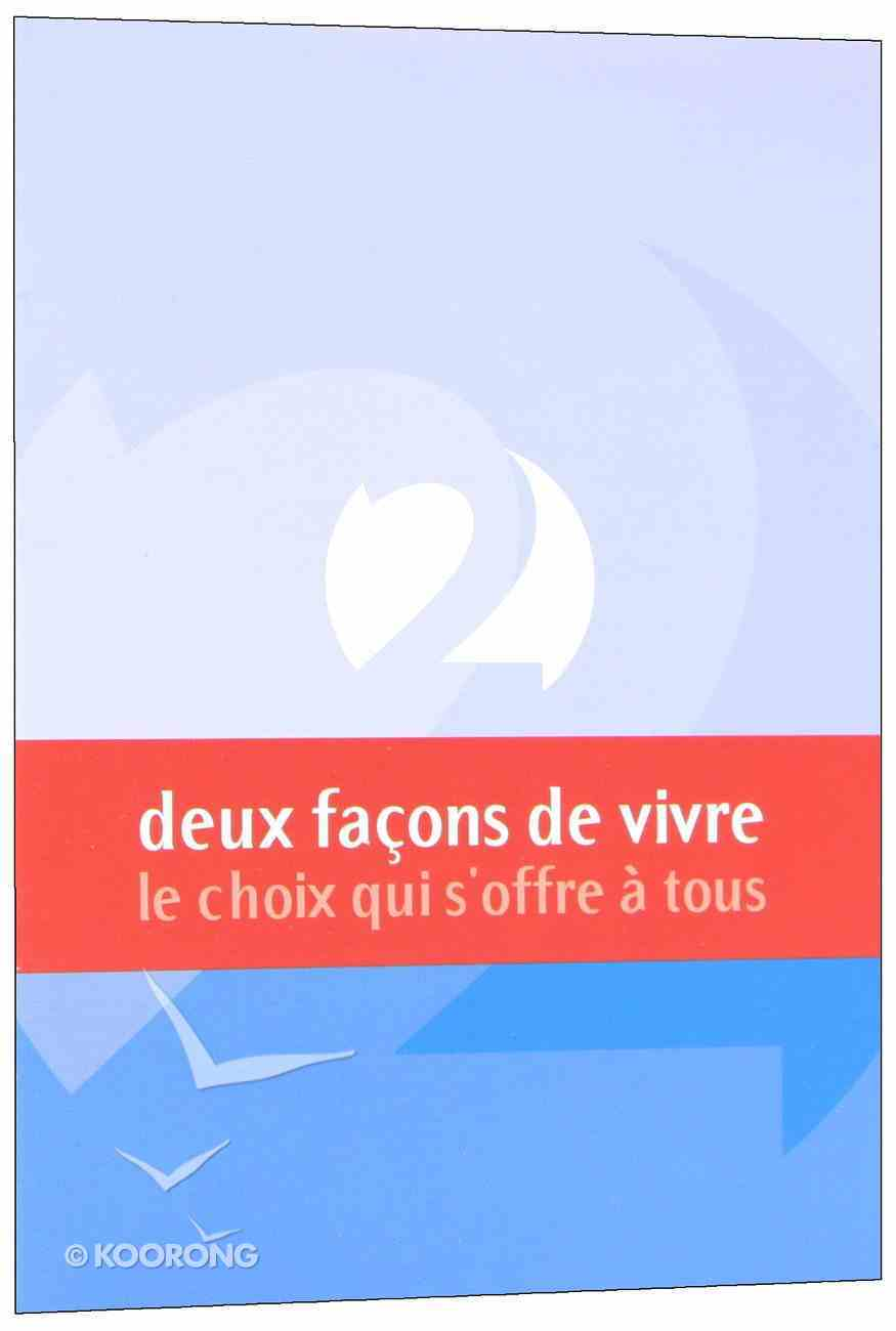 Two Ways to Live (French) Booklet