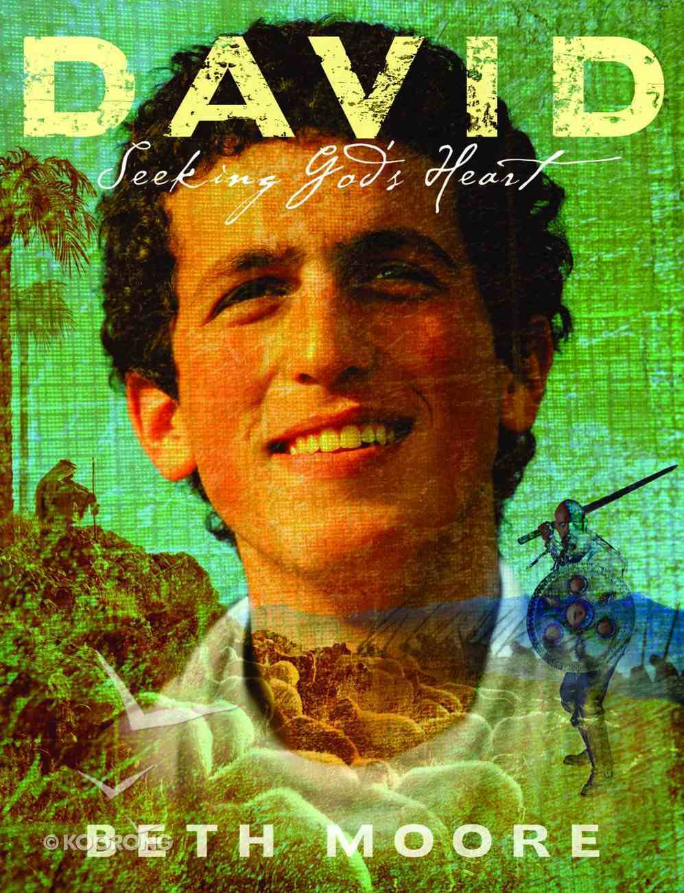David : Seeking God's Heart (Student Edition) (Beth Moore Bible Study Series) Paperback