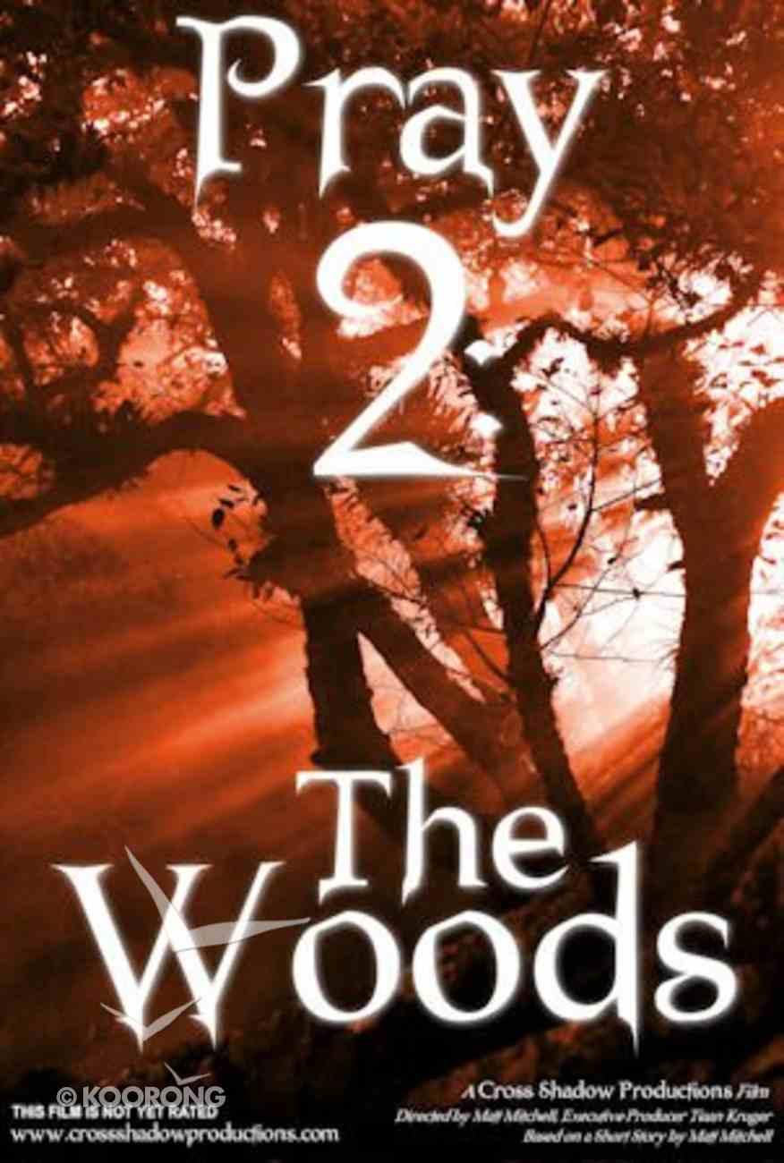 Pray #02: The Wood (90 Mins) DVD