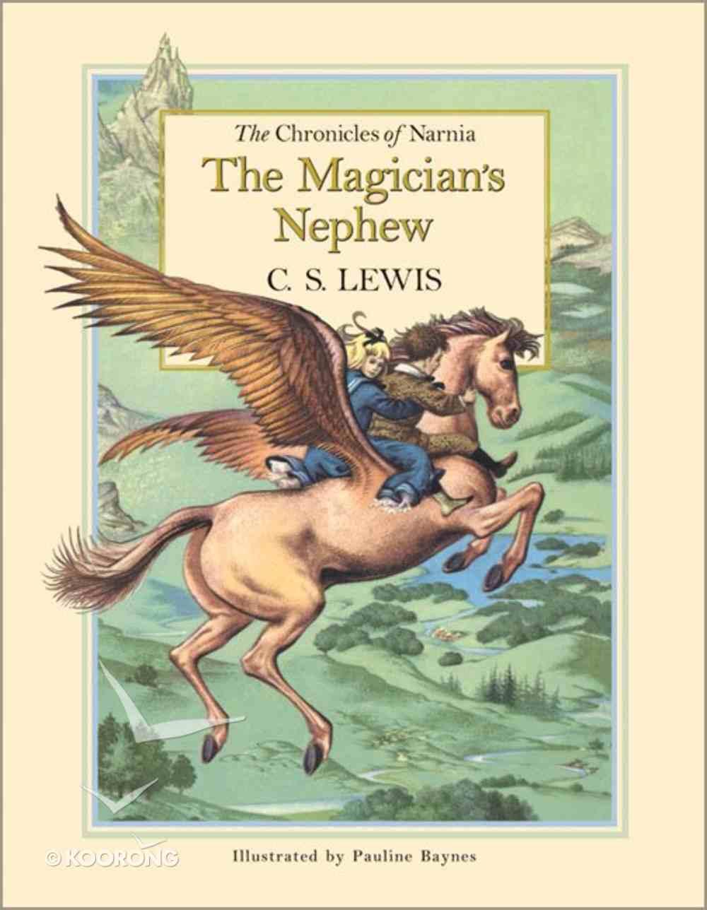 The Narnia #01: Magician's Nephew (#01 in Chronicles Of Narnia Series) Hardback