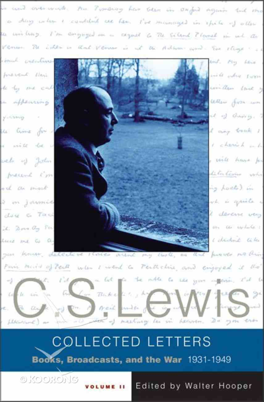 Collected Letters of C S Lewis: Volume 2 Hardback