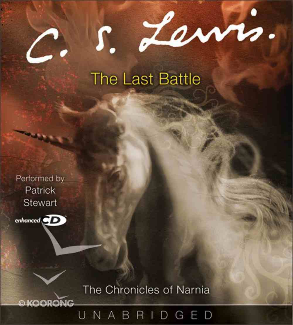 The Narnia #07: Last Battle (Adult) (#07 in Chronicles Of Narnia Audio Series) CD