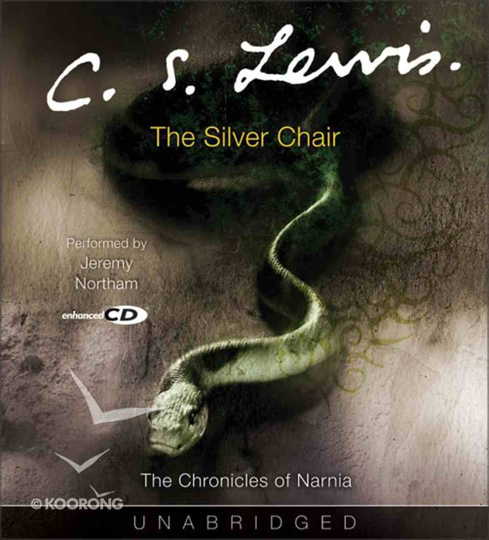 The Narnia #06: Silver Chair (Adult) (#06 in Chronicles Of Narnia Audio Series) CD