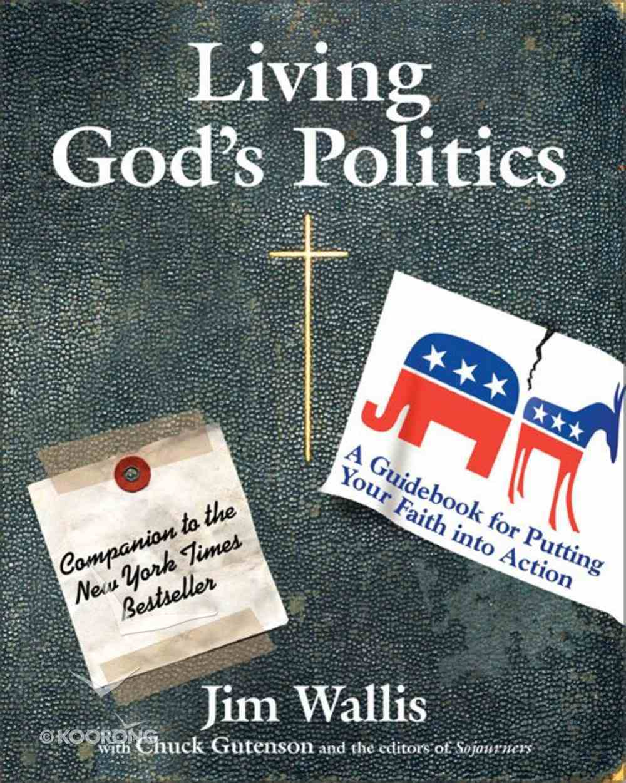 Living God's Politics Paperback