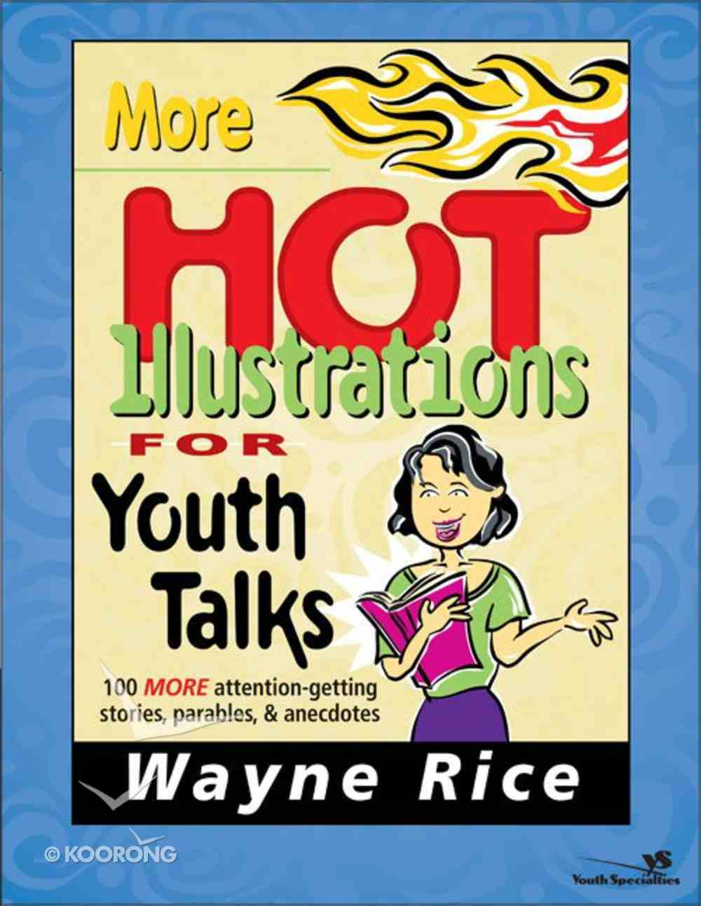 More Hot Illustrations For Youth Talks Paperback