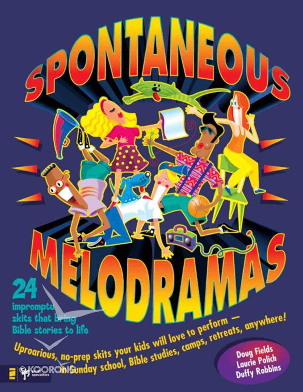 Spontaneous Melodramas Paperback