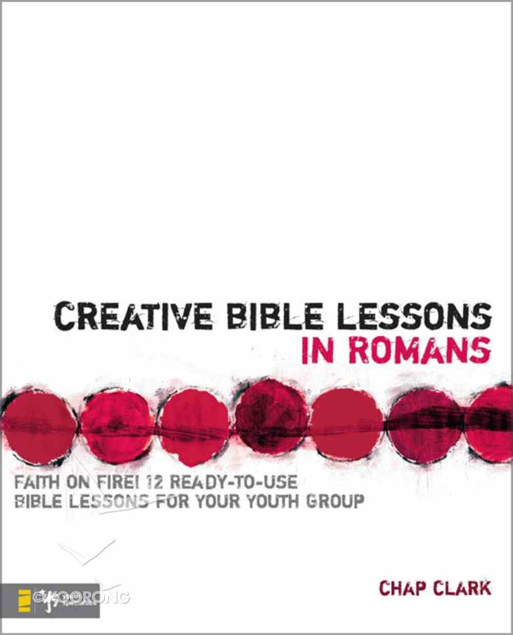 Creative Bible Lessons in Romans Paperback